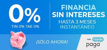 FINANCIA HASTA EN 3 MESES ¡SIN INTERESES!