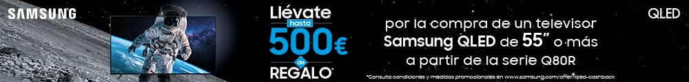 Llévate hasta 500€ por la compra de tu Samsung QLED