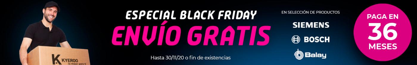 Especial Black Friday: Envío Gratis Siemens, Bosch y Balay