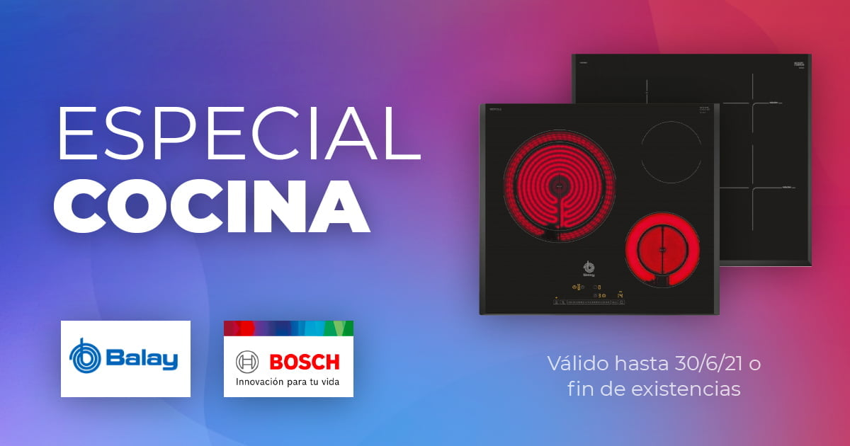 Especial Cocina Bosch y Balay