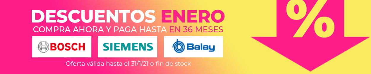 Ofertas Enero Bosch, Siemens, Balay