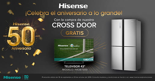 Llévate una fantástica TV Hisense de 43 H43B7300 de regalo con tu frigorífico Cross Door