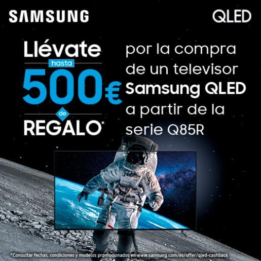 Llévate 500€ con tu Samsung QLED
